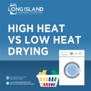 High Heat vs Low Heat Drying