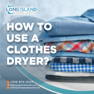 how to use a clothes dryer