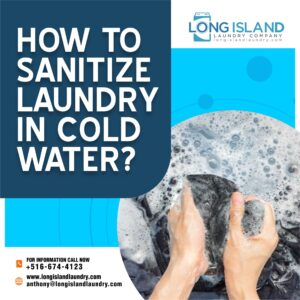 How to Sanitize Laundry in Cold Water